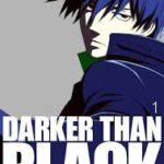 「DARKER THAN BLACK-黒の契約者-」とかいう地味に隠れた名作
